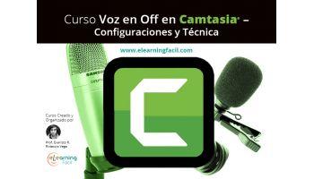 Curso Voz en Off en Camtasia – Configuraciones y Técnica