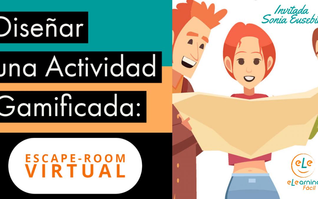 🔎 Diseñar una Actividad Educativa Gamificada: Escape-Room Virtual [Open Clas #5]