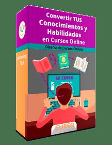 Curso Convertir TUS Conocimientos y Habilidades en Cursos Online