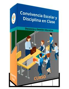 Curso Convivencia Escolar y Disciplina en Clase