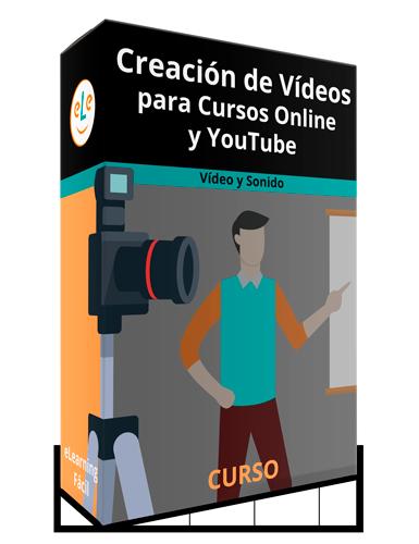 Curso Creación de Vídeos para Cursos Online y YouTube