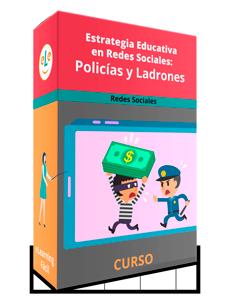 Curso Estrategia Educativa en Redes Sociales: Policías y Ladrones