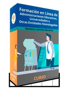 Curso Formación en Línea de Administraciones Educativas, Universidades u otras entidades homologadas