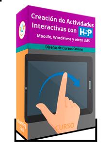 Curso de Creación de Actividades Interactivas con H5P. Moodle, WordPress y otros LMS