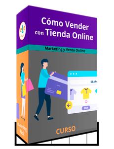 Curso Cómo Vender con una Tienda Online