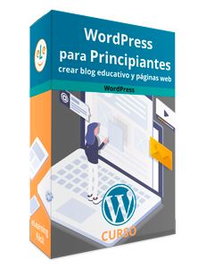 Curso WordPress para Principiantes. Crear blog educativo y páginas web