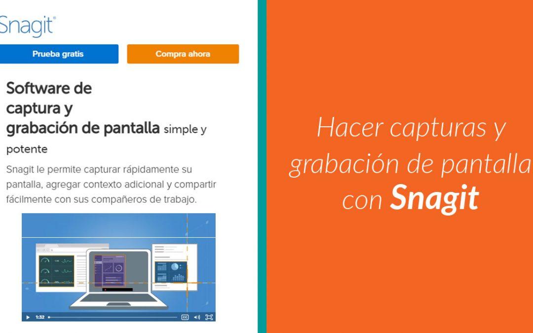 💻 Hacer captura y grabación de pantalla con Snagit