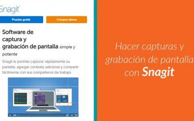 ? Hacer captura y grabación de pantalla con Snagit