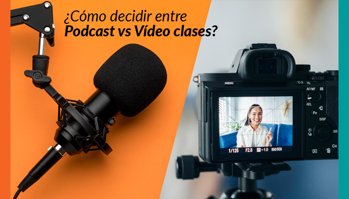 Podcast versus Vídeo Clases